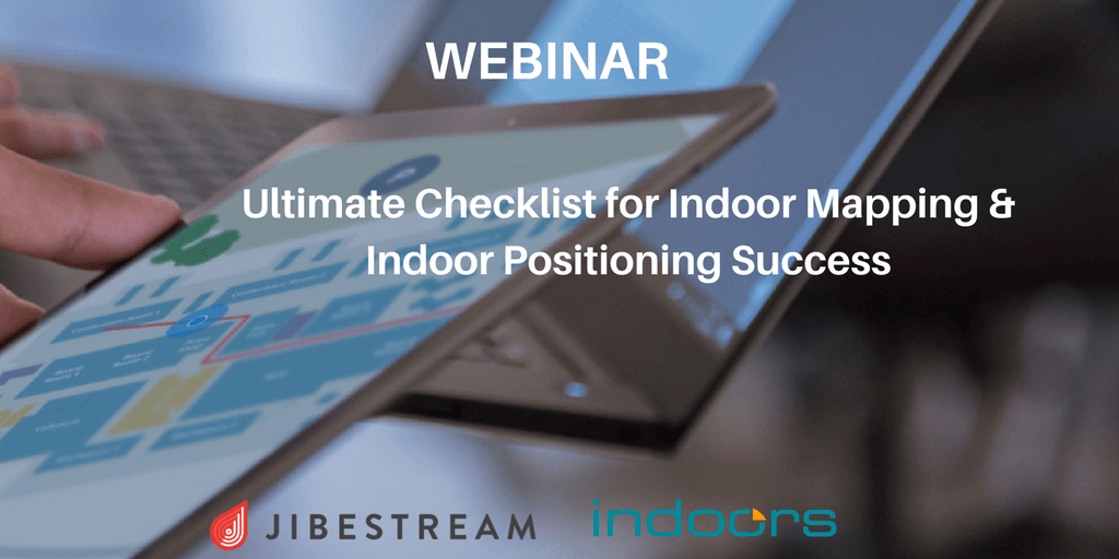/wp-content/uploads/2017/08/Ultimate-Checklist-for-Indoor-Mapping-Indoor-Positioning-Success-1.png