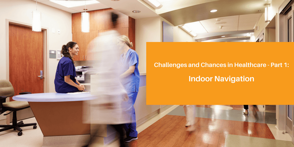 /wp-content/uploads/2017/11/Challenges-and-chances-in-Healthcarewith-Indoor-Positioning-1-1-e1534982975215.png